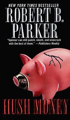 Hush Money By Parker, Robert B.