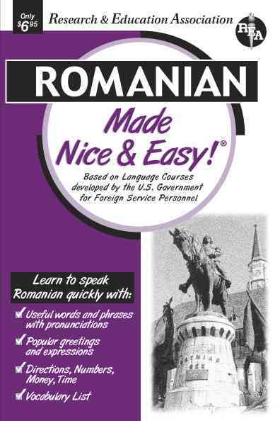 Romanian Made Nice & Easy! By Research and Education Association (EDT)